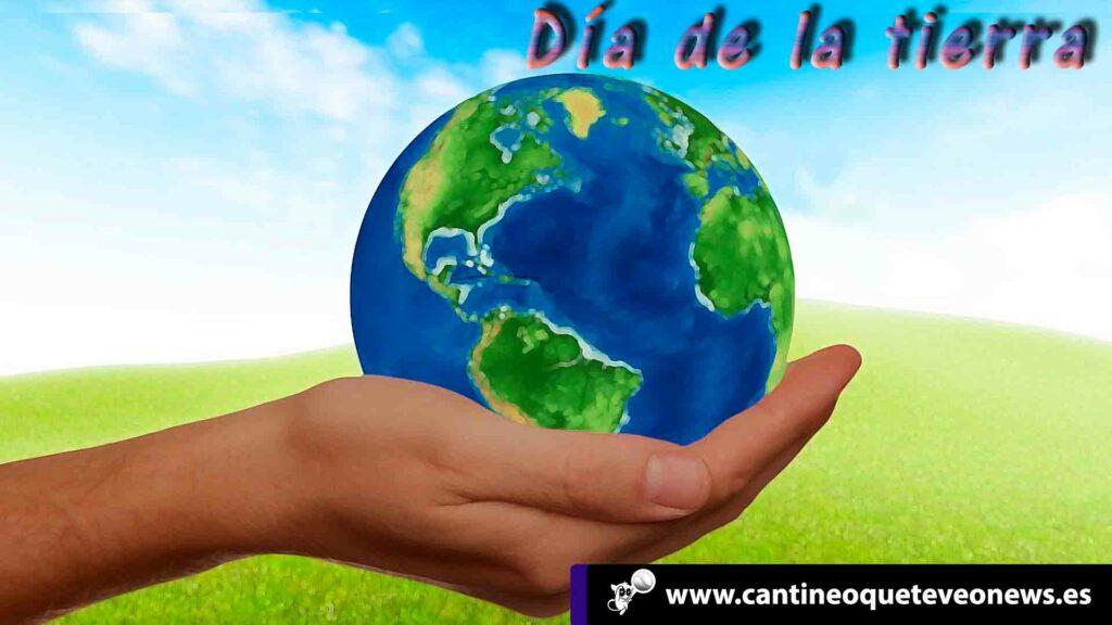 cantineoqueteveo - Día de la Tierra