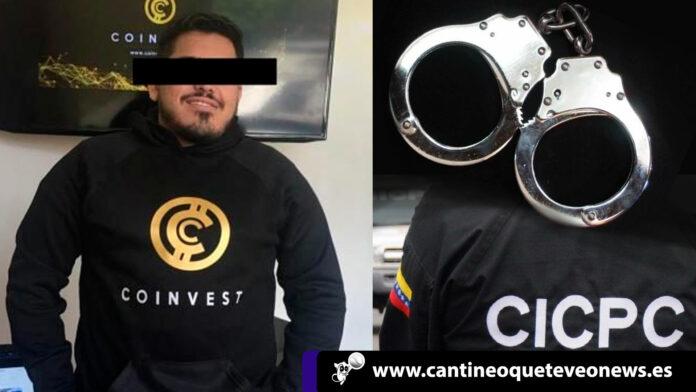 CEO-de-Coinvest-es-arrestado-por-el-CICPC-en-el-Estado-Carabobo-t-cantineo-web . cantineoqueteveo