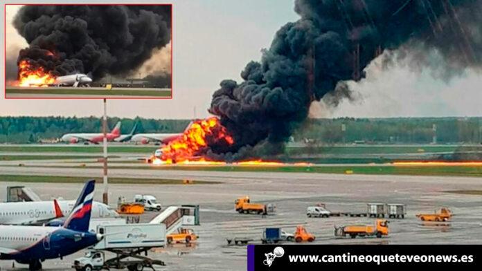 Incendio de avión en Moscú - Cantineoqueteveo News