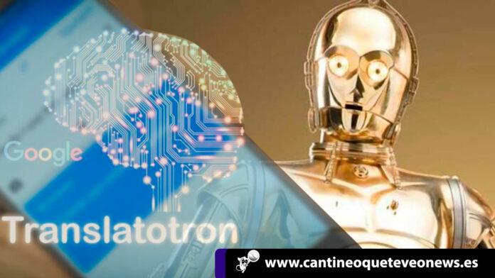 cantineoqueteveo- Proyecto-Translatotron--Herramienta-de-Google-que-traduce-tu-voz--cantineo--web