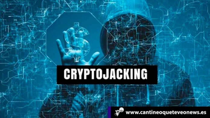 Cantineoqueteveo News - Cryptojacking