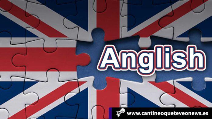 El idioma anglish - Cantineoqueteveonews