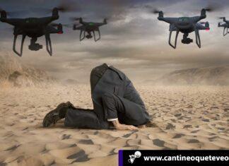 los drones -Cantineoqueteveonews
