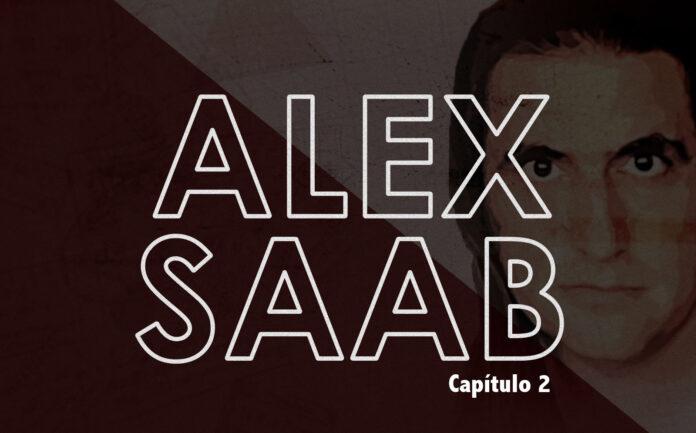 capítulo 2 de Alex Saab La Serie